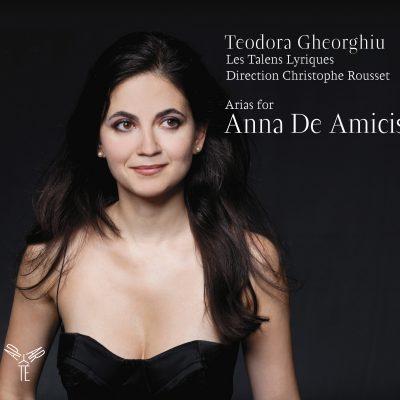 TEODORA GHEORGHIU – ARIAS FOR ANNA DE AMICIS