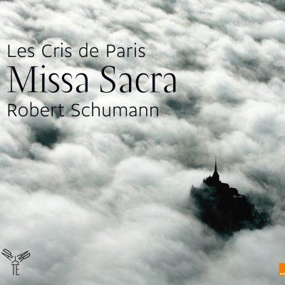SCHUMANN – MISSA SACRA