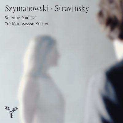 SZYMANOWSKI · STRAVINSKY