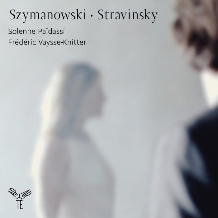 Szymanowski, Stravinsky