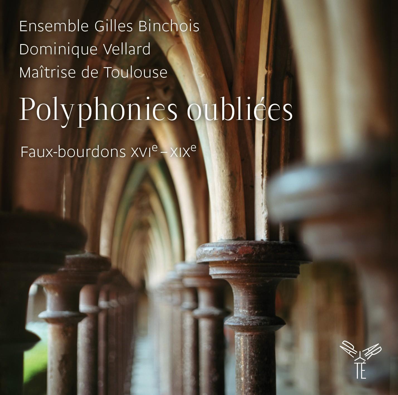 Ensemble Gilles Binchois: Polyphonies oubliées