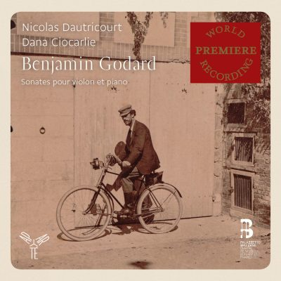 Benjamin Godard – Sonates violon & piano