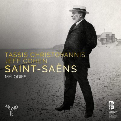 Saint-Saëns – Mélodies/Songs – Tassis Christoyannis & Jeff Cohen