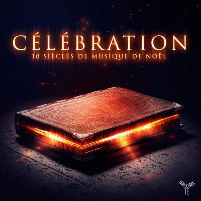 Célébration – 10 siècles de musique de Noël / Orchestre d'Auvergne