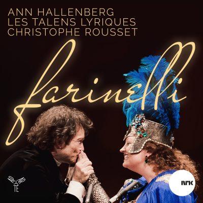 Farinelli – A Portrait / Ann Hallenberg & Les Talens Lyriques