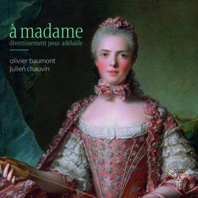 à madame / Olivier Baumont & Julien Chauvin