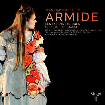 Lully – Armide / Les Talens Lyriques, Christophe Rousset