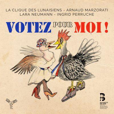 Votez pour moi / La Clique des Lunaisiens, Arnaud Marzorati