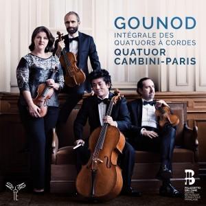 Gounod: Intégrale des quatuors à cordes