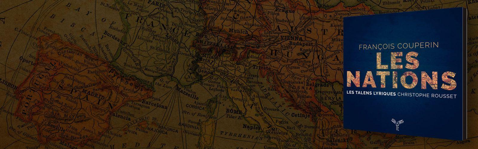 Couperin: Les Nations | Les Talens Lyriques, Christophe Rousset