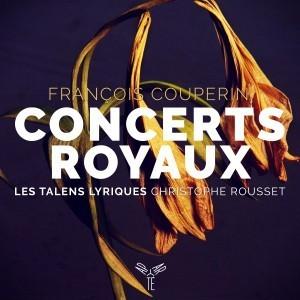 Les Concerts Royaux Couperin Talens Lyriques Christophe Rousset Aparté