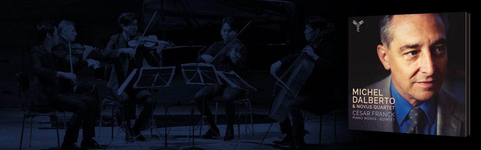 César Franck: Piano Works & Quintet | Michel Dalberto, Novus Quartet