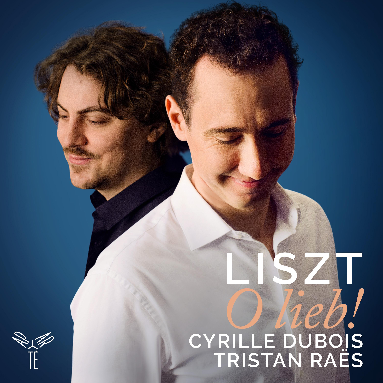 Liszt: O lieb!
