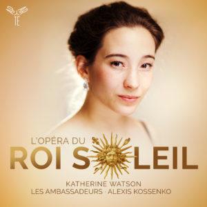 L'Opéra du Roi Soleil