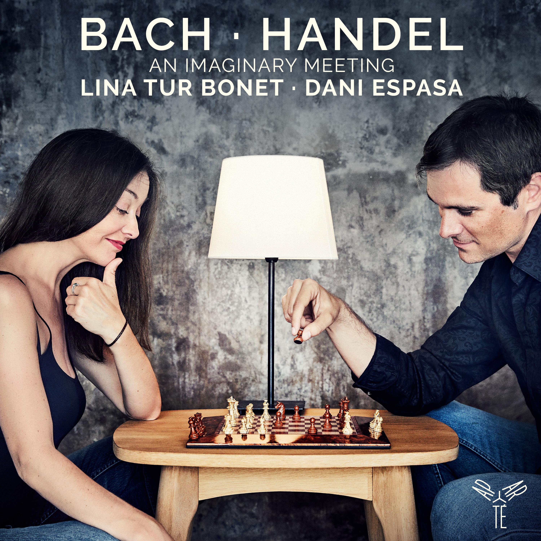 Bach, Händel: an Imaginary Meeting