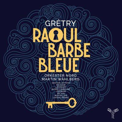 Grétry : Raoul Barbe-Bleue