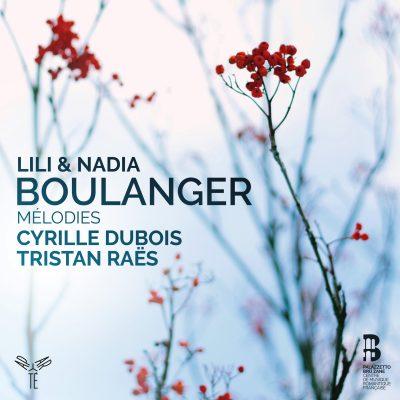 Lili & Nadia Boulanger: Mélodies