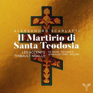 Alessandro Scarlatti: Santa Teodosia