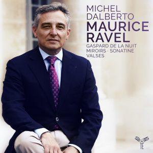 Michel Dalberto: Ravel